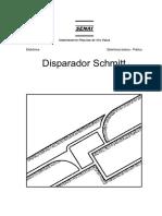 Disparador Schmitt Pratica