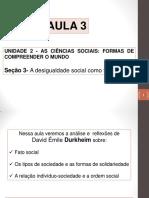 Aula 3 - A Desigualdade Social Como Fato Social