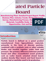 Laminated Particle Board - Manufacturing Plant, Detailed Project Report, Profile, Business plan, Industry Trends, Market research, survey, Manufacturing Process, Machinery, Raw Materials, Feasibility study, Investment opportunities, Cost and Revenue