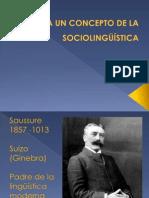 Clase 2 - Hacia un concepto de la sociolingüística