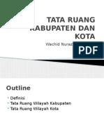 Tata Ruang Kabupaten Dan Kota_wachid Nuraziz Musthafa_15112043