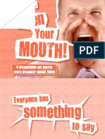 Before open your mouth
