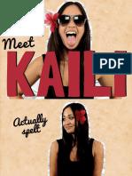Meet Kaili