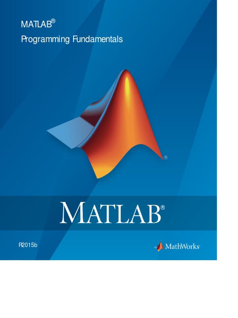MATLAB Programming Fundamentals - Matlab_prog | Matlab | Computing