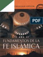 Gulen Fethullah - Fundamentos De La Fe Islamica.pdf