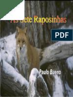 Paulo Bueno - As Sete Raposinhas(1)