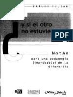 Carlos Skliar - Y Si El Otro No Estuviera Ahi