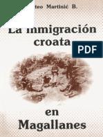 Mateo Martinic - La Inmigracion Croata en Ma Gal Lanes