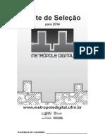 0 IMD-Instituto Metrópole Digital Teste de Seleção Para 2014