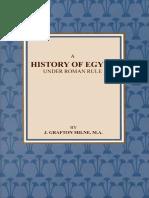 Grafton Milne - History of Egypt Under Roman Rule.pdf