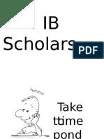 IB Scholars Ppt