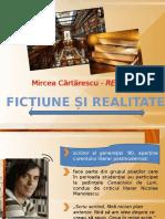 Cartarescu - Fictiune Si Realitate