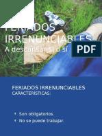 FERIADOS IRRENUNCIABLES
