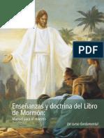 Enseñanzas y Doctrina Del Libro de Mormon - Manual Para El Maestro