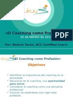 2014-0215 Presentacion El Coaching Como Profesion (1)