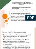 LA DIDÁCTICA DE LA MATEMÁTICA COMO SABER CIENTÍFICO, TECNOLÓGICO Y TÉCNICO