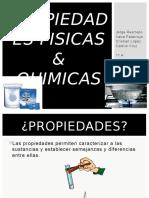PROPIEDADES FISICAS &QUIMICAS