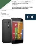 Motorola Moto G — [Guia] Como Reinstalar a ROM Stock No Moto G E_ou Trocar Por Uma ROM Com o Bootloader Desbloqueável