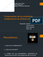 Componentes de Los Problemas Multiplicativos de Diversa Complejidad