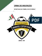 Forma de Inscrição - Manhãs Esportivas No Templo Do Futebol 13/05/2016