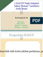 Penerapan HACCP Pada Produk Bakso