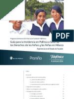 Guia Para La Incidencia Politica a Favor de Los Derechos de Los Ninos y Las Ninas en Mexico