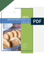 AREPAS PRECOCIDAS LAS DELICIAS PREYECTO DAYANA RODRIGUEZ.pdf