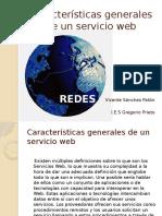 Caracteristicas Generales de Un Servicio Web