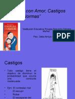 Disciplina con Amor, Castigos Límites y Normas.ppt