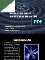 Dualidad Onda - Particula en La Luz