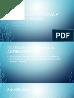 Sociologia Aplicada a Administração