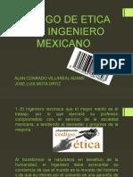Codigo de Etica Del Ingeniero Mexicano