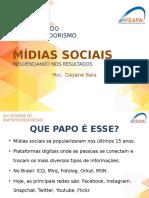 Dayane - Mídias Sociais