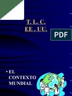 B TLC Con U.S.a Ventajas-Desventajas