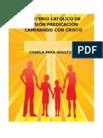 Ministerio Catolico de Mision y Predicacion Charla Adultos