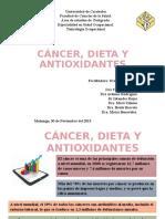 Cáncer, Dieta y Antioxidantes