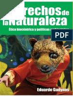 Derechos de La Naturaleza, Etica Biocentrica y Politicas Ambientales - Eduardo Gudynas