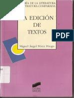 Pérez Priego Miguel Ángel - La Edición de Textos