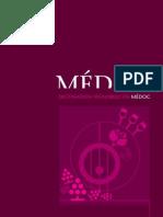Guide Destination Vignobles en Médoc 2010-2011
