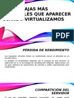 Desventajas al virtualizar