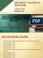 EDU 320 EXPERT Expect Success Edu320expertdotcom