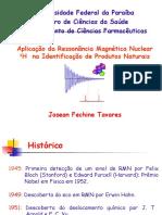 Aplicação da Ressonância Magnética Nuclear 1H  na Identificação de Produtos Naturais