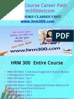 HRM 300 Course Career Path Begins Hrm300dotcom