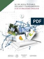 Manual de Agua Potable, Alcantarillado y Saneamiento Integración de un Organismo Operador