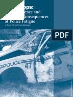 Police Fatigue
