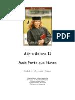 Série Selena 11 - Mais Perto Que Nunca - Robin Jones Gunn