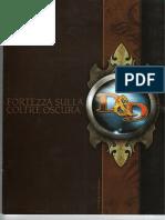 ([D&D 4e ITA] E1 - Fortezza Sulla Coltre Oscura)