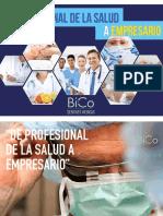 """""""De Profesional de la Salud a Empresario"""" BiCo Sesiones Médicas"""