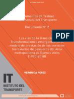 Las vías de la transición. Transformaciones emergentes en el modelo de prestación de los servicios ferroviarios de pasajeros del área metropolitana de Buenos Aires (1990-2010).