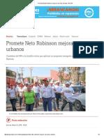 05-13-2016 Promete Neto Robinson Mejorar Servicios Urbanos